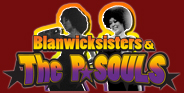 Blanwick Sisters & The P★SOULS